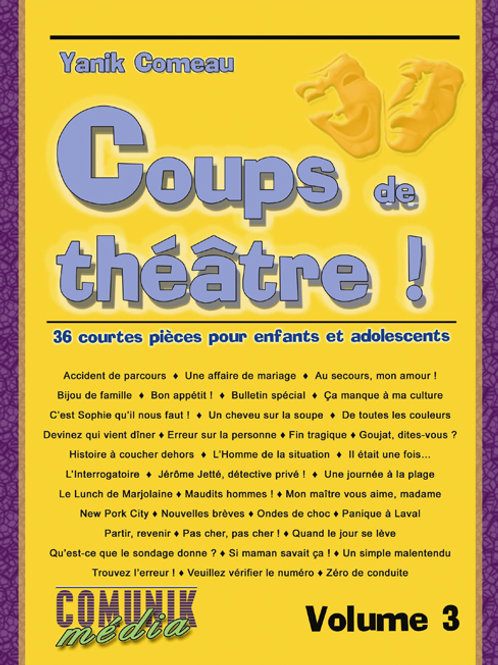 Coups de théâtre ! 36 courtes pièces pour enfants et adolescents, volume 3