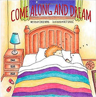 Come Along and Dream