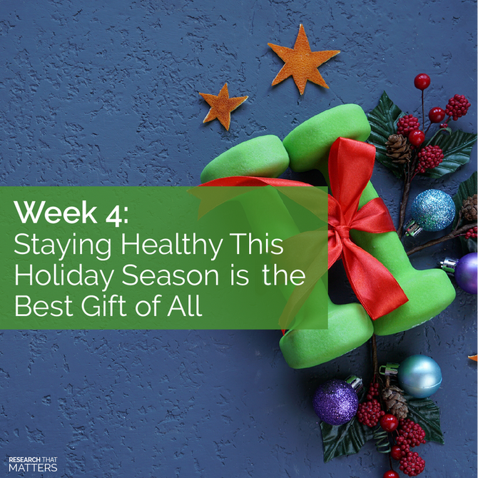 Staying Healthy This Holiday Season is the Best Gift of All