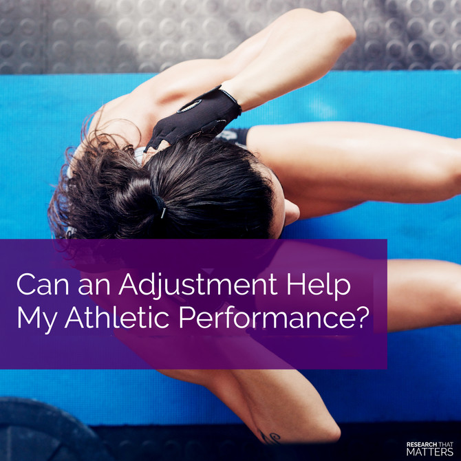 Can an Adjustment Help My Athletic Performance?
