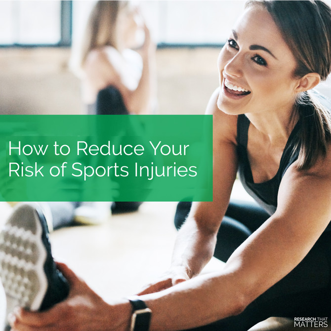 How to Reduce Your Risk of Sports Injuries