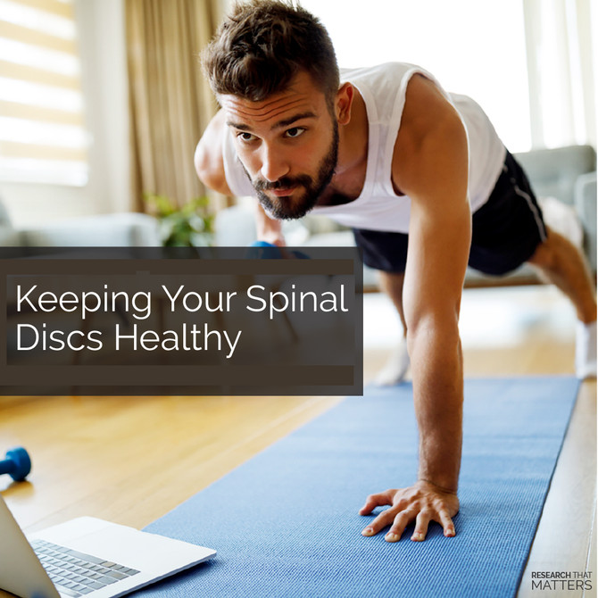 Keeping Your Spinal Discs Healthy