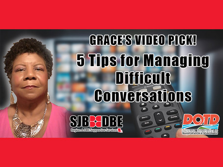 Grace's Video Pick: 5 Tips for Managing Difficult Conversations