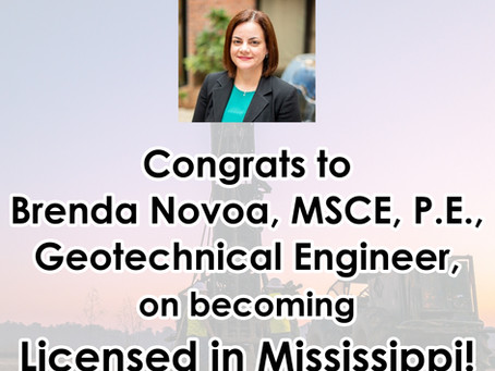 Geotechnical Engineer, Brenda Novoa, Now Licensed in Mississippi