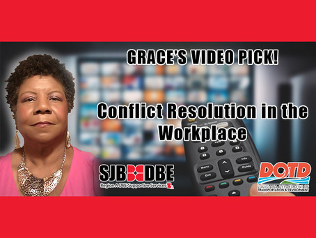 Grace's Video Pick: Conflict Resolution in the Workplace