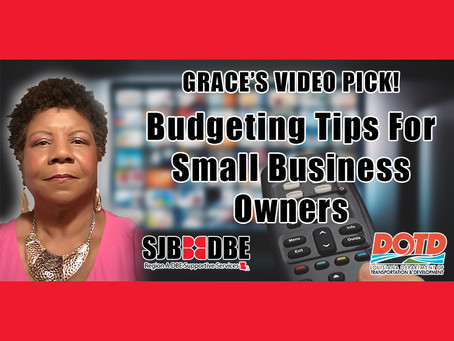 Grace's Video Pick: Budgeting Tips For Small Business Owners