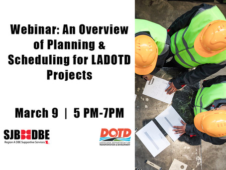 Webinar: Planning & Scheduling for LADOTD Projects