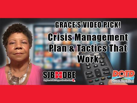 Grace's Video Pick: Crisis Management Plan & Tactics That Work