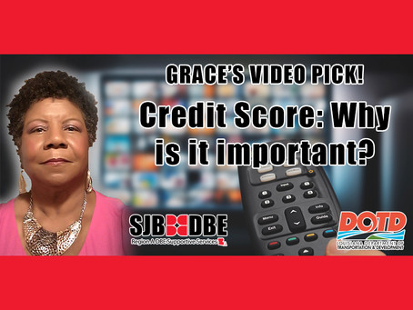 Grace's Video Pick: Credit Score - Why is it important?