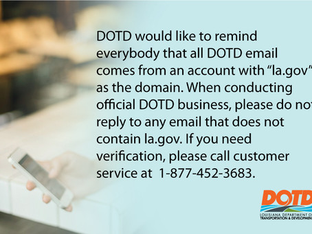 Be Aware of False Emails Appearing to be from LADOTD