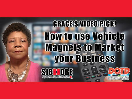 Grace's Video Pick: How to Use Vehicle Magnets to Market Your Business