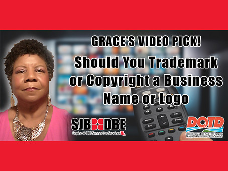 Grace's Video Pick: Should You Trademark or Copyright a Business Name or Logo