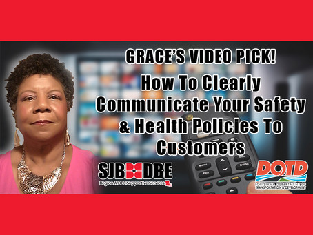 Grace's Video Pick: How To Clearly Communicate Your Safety & Health Policies To Customers