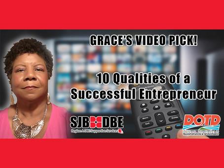 Grace's Video Pick: 10 Qualities of a Successful Entrepreneur