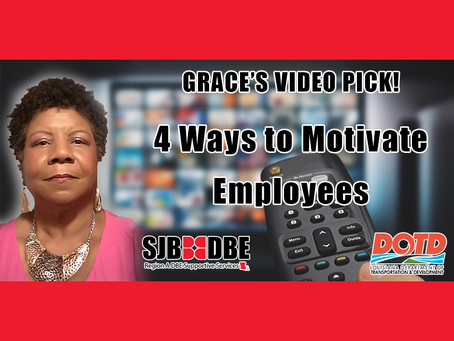 Grace's Video Pick: 4 Ways to Motivate Employees