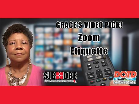 Grace's Video Pick: Zoom Etiquette