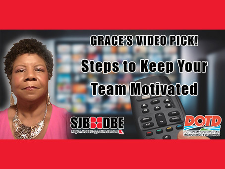 Grace's Video Pick: Steps to Keep Your Team Motivated