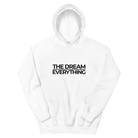 DREAM OVER EVERTHING HOODIE - BLACK TEXT