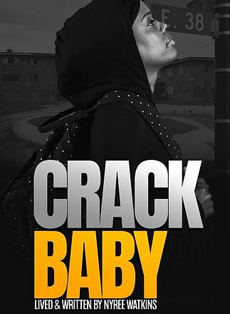 Crack Baby by Nyree Watkins