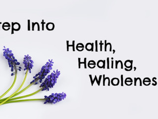 Step Into Health, Healing, and Wholeness