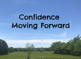Confidence Moving Forward