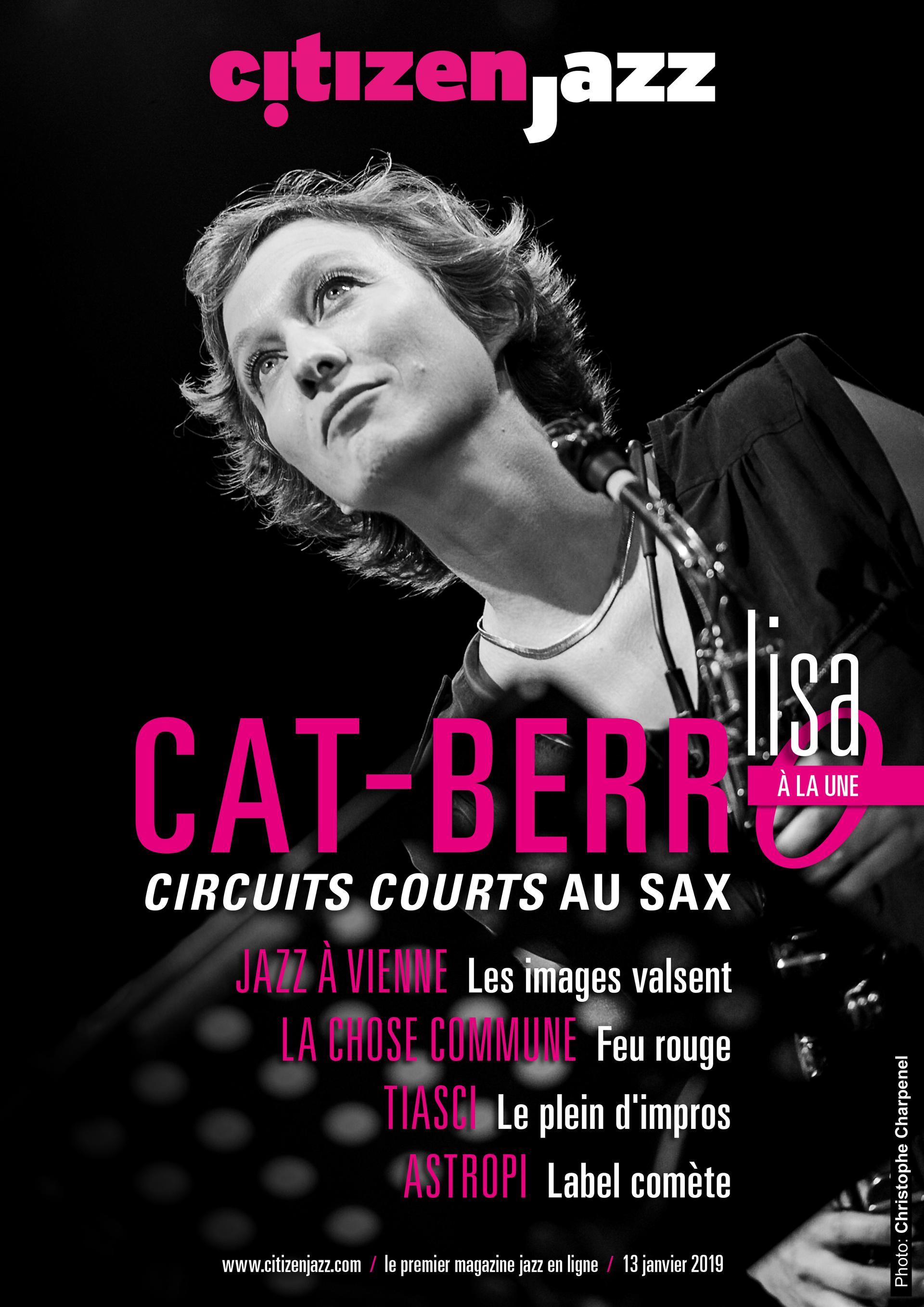 Citizen Jazz 13 janvier 2019 Entretien par Raphaël Benoît, Photos Christian Taillemite et Christophe Charpenel