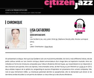 """Chronique Citizen Jazz album """"Good Days Bad Days"""" par Denis Dessassis - 15 juin 2021"""