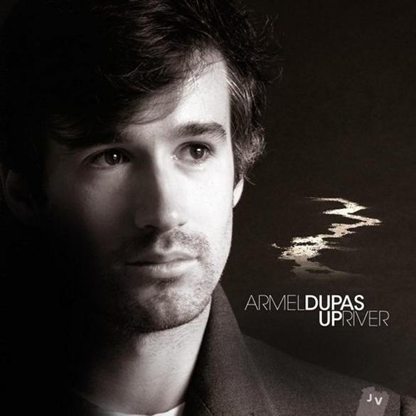 Armel Dupas, Upriver Album paru en 2015