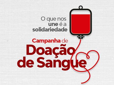 Nova campanha de doação de sangue acontece neste sábado (20)