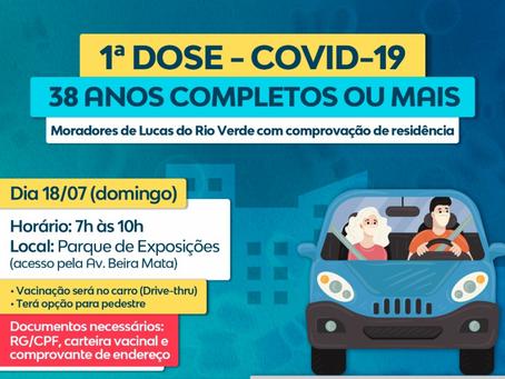 PRIMEIRA DOSE - Vacinação Covid-19 para pessoas com 38 anos completos ou mais será no domingo (18)