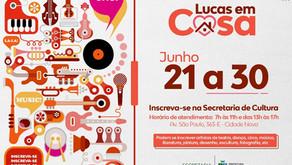 Cultura abre novo edital para artistas participarem do projeto Lucas em Casa