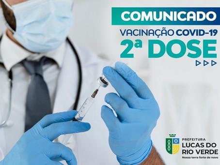 SEGUNDA DOSE - Vacinação para pessoas que receberam a primeira dose de Coronavac no dia 25 de junho