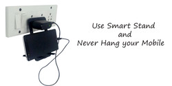 7- Use Smart Stand and never Hang