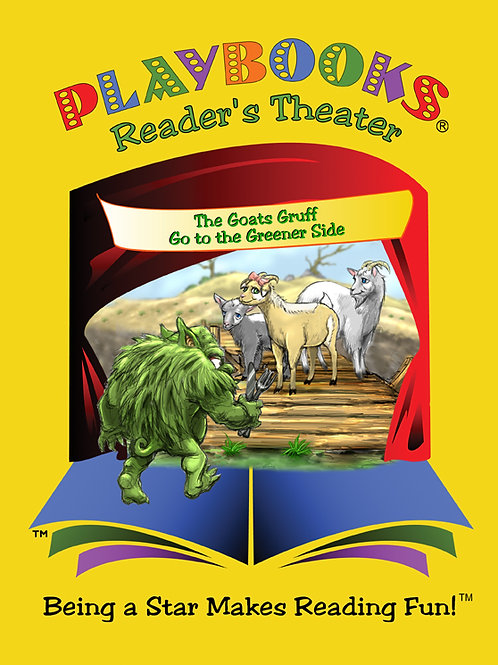 The Three Goats Gruff Go to the Greener Side (Grades K-2) - $42