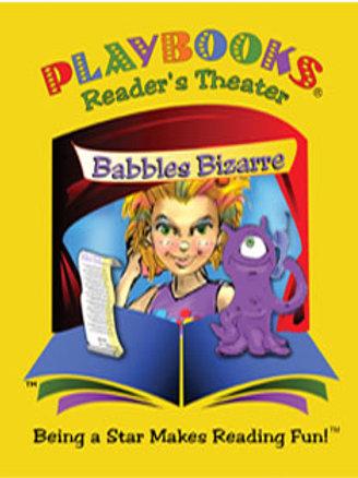 Babbles Bizarre (Grades K-1) - $55