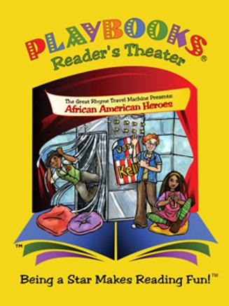 Great Rhyme Travel Machine II: African American Heroes