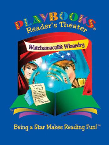 Watchamacallit Wizardry (A series - Book 1)