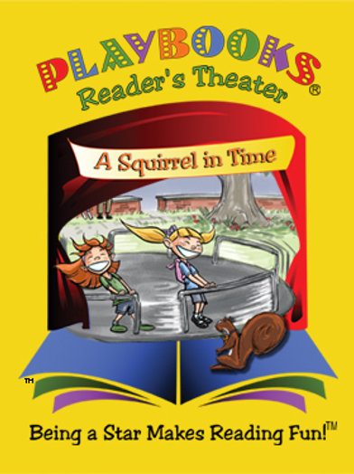 A Squirrel In Time (Grades 1-3) - $56