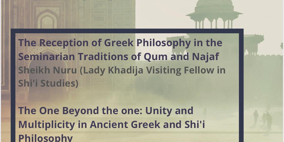 Shi'i Intellectual Traditions and the Legacy of Greek Philosophy