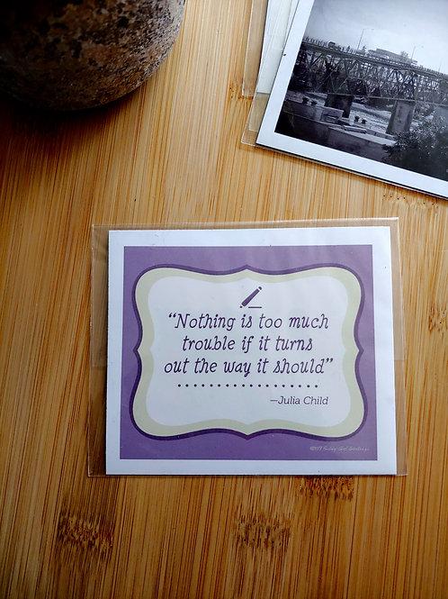 Julia Child Quote | Magnet