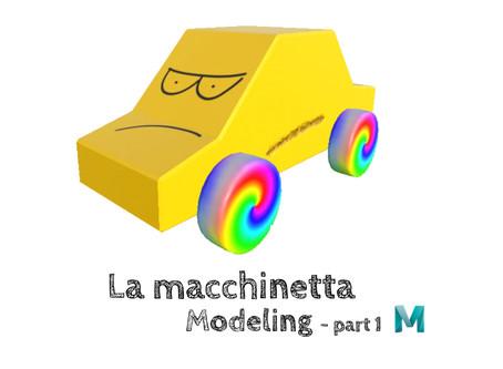 La macchinetta - Modeling part 1
