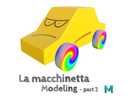 La macchinetta - Modeling part 2