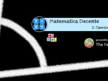 Matematica Decente -  2. Operazioni