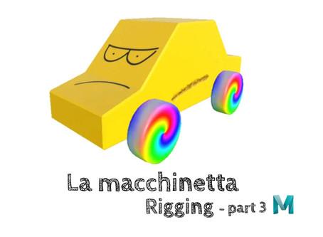 La macchinetta - Rigging (part 3)