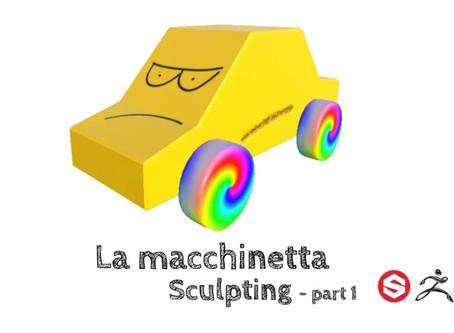 La macchinetta - Sculpting (part 1)