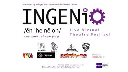 Ingenio Presented by Milagro Theatre