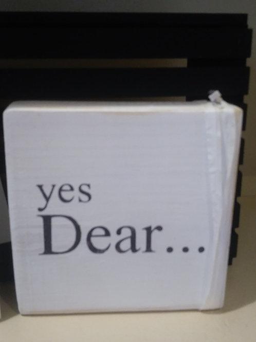 yes, Dear...