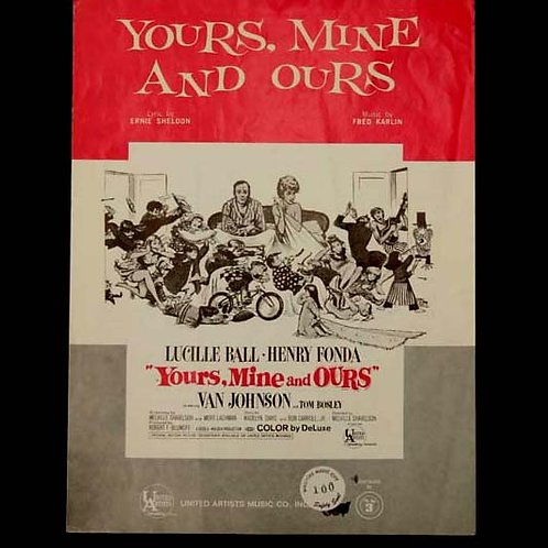 """""""Yours, Mine, And Ours"""" Original Sheet Music"""