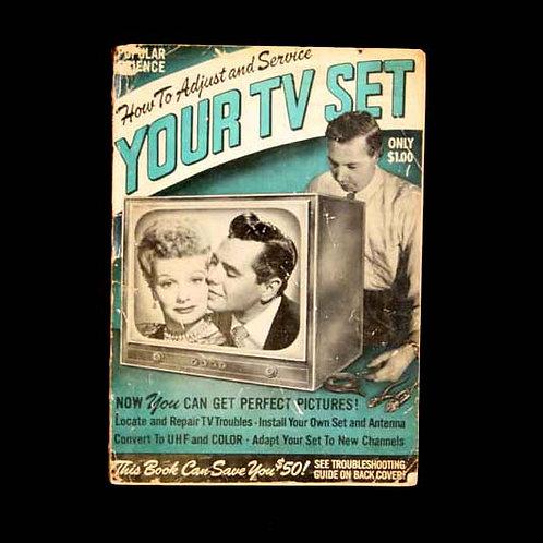 How To Adjust & Service Your TV Set