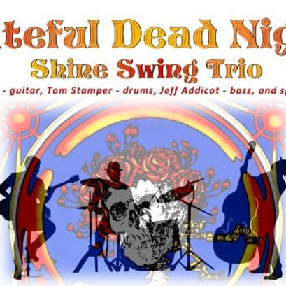 Steve Shine Trio perform the music of The Grateful Dead. Music & Wine Summer Nights (2)